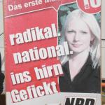 """""""Radikal. National. Ins Hirn Gefickt."""" - Treffende Beschreibung der NPD"""