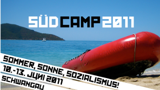 Südcamp 2011 in Schwangau: Sommer, Sonne, Sozialismus!