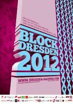 BLOCK DRESDEN 2012 – Blockieren, bis der Naziaufmarsch Geschichte ist