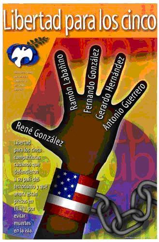 Allein die Internationale Solidarität wird die Cuban 5 befreien!