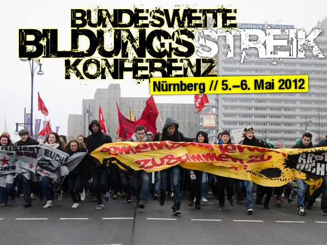 Bildungsstreik-Konferenz am 5. und 6. Mai 2012 in Nürnberg