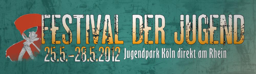 Festival der Jugend 2012: Kultur für alle und zwar umsonst!