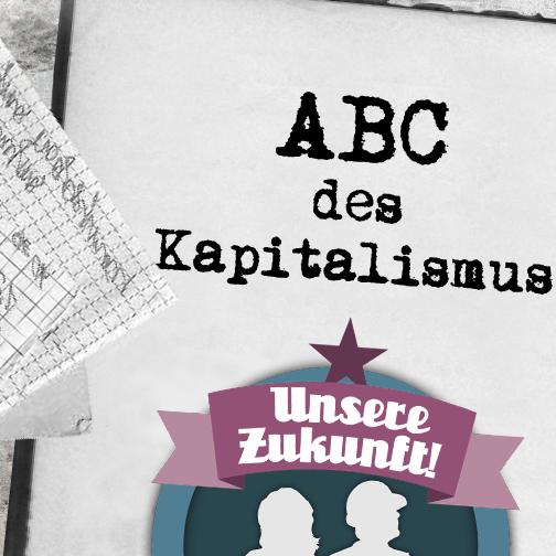ABC des Kapitalismus: Gewinne von heute – Arbeitsplätze von morgen?