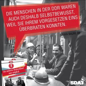 """""""Ein anderes Deutschland war möglich - Wir, die DDR und eine Zukunft ohne Kapitalismus"""" Eine Broschüre der SDAJ, 36 Seiten, 1 Euro"""