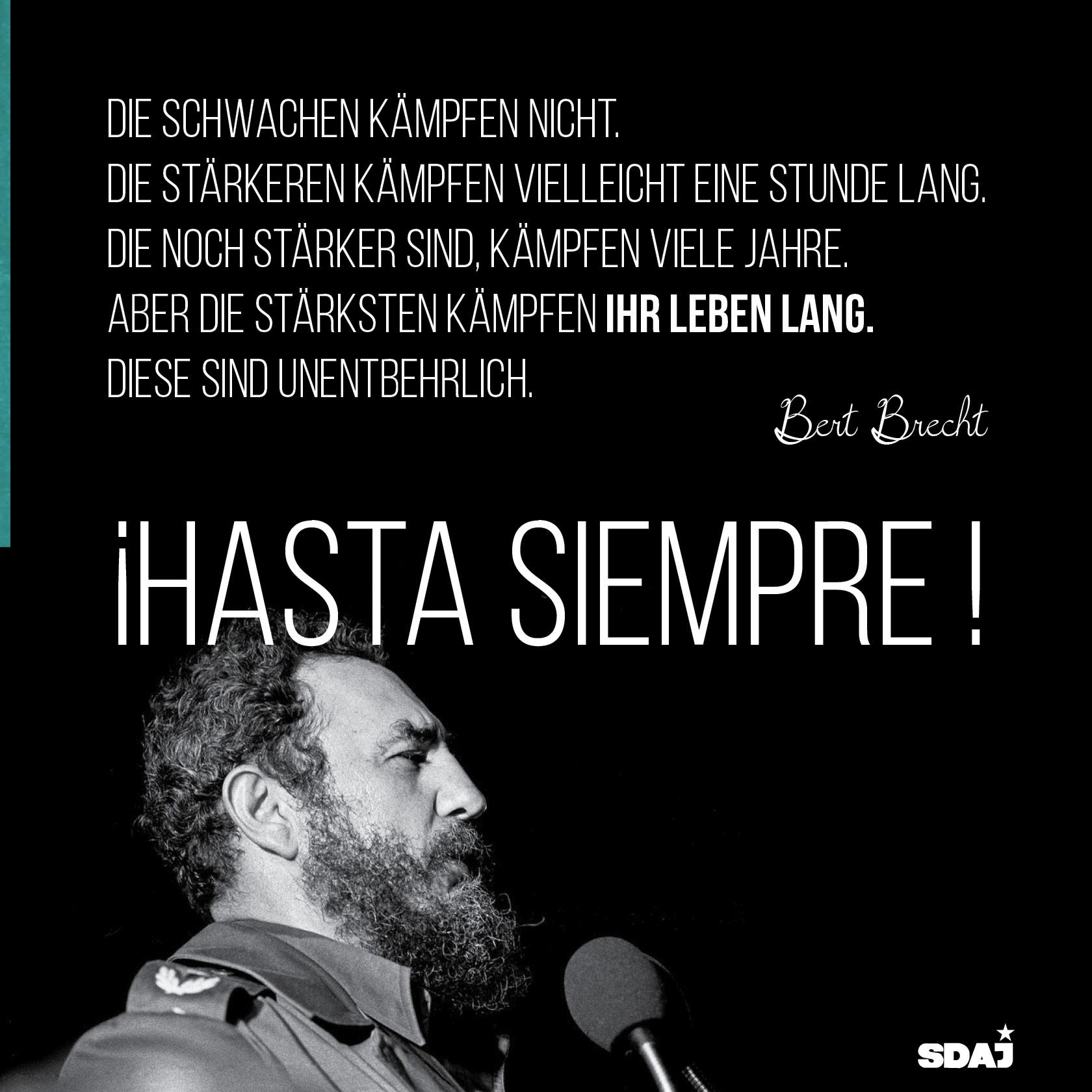 Fidel Castro ist tot – der Kampf geht weiter!