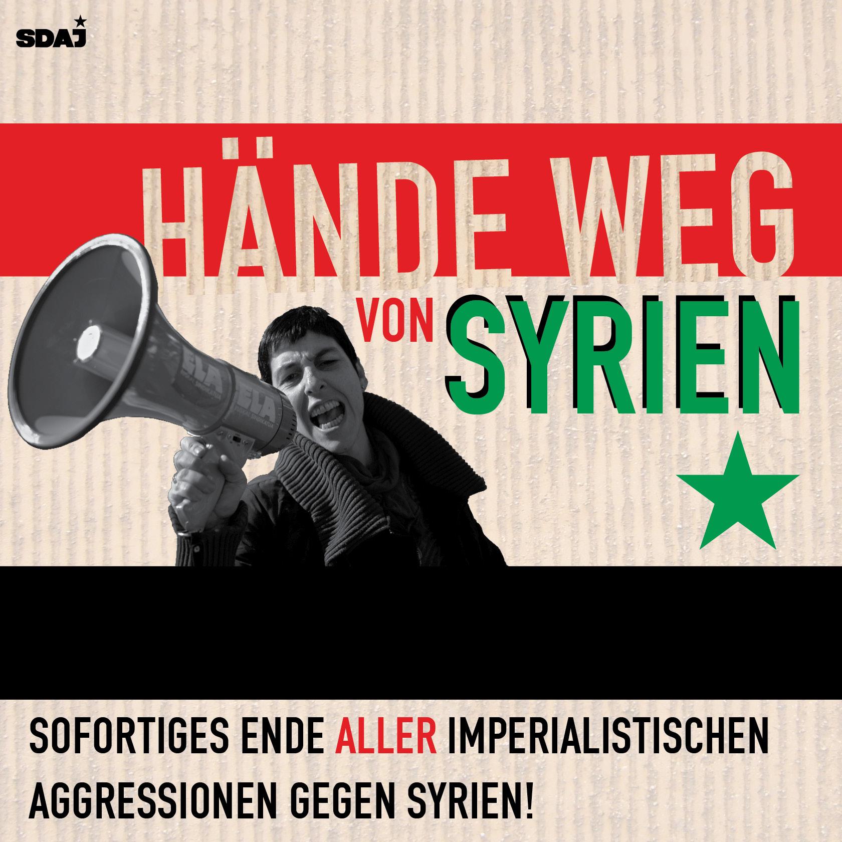 Hände weg von Syrien!