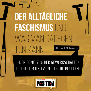 Der alltägliche Faschismus und was man dagegen tun kann