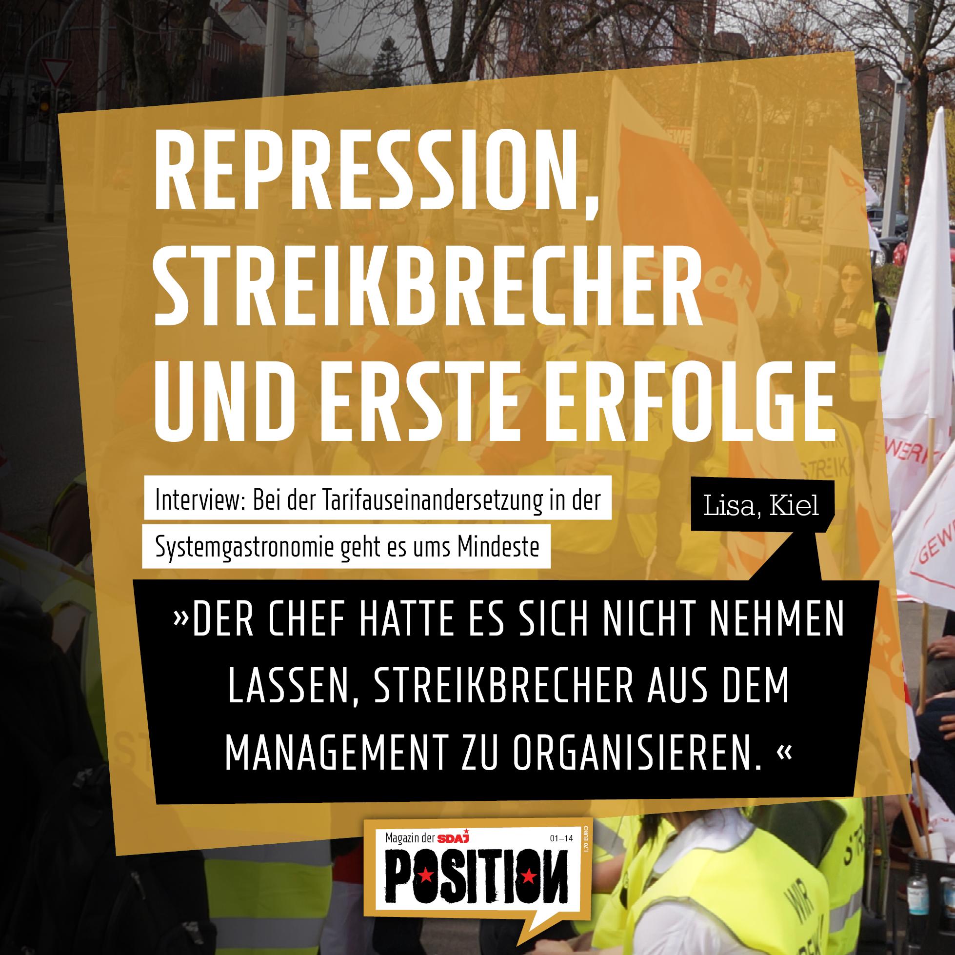 Repression, Streikbrecher und erste Erfolge