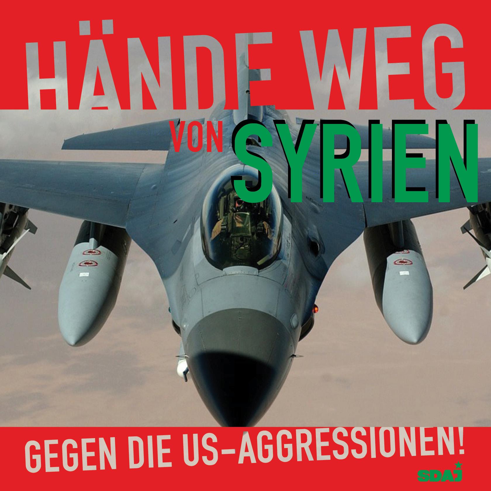 Gegen die US-Aggressionen in Syrien!