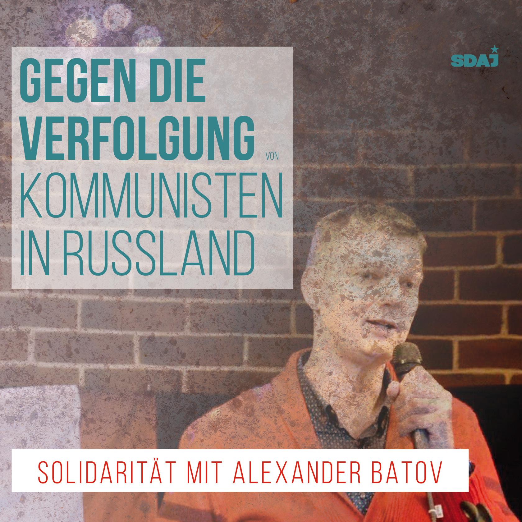 Gegen die Verfolgung von Kommunisten in Russland