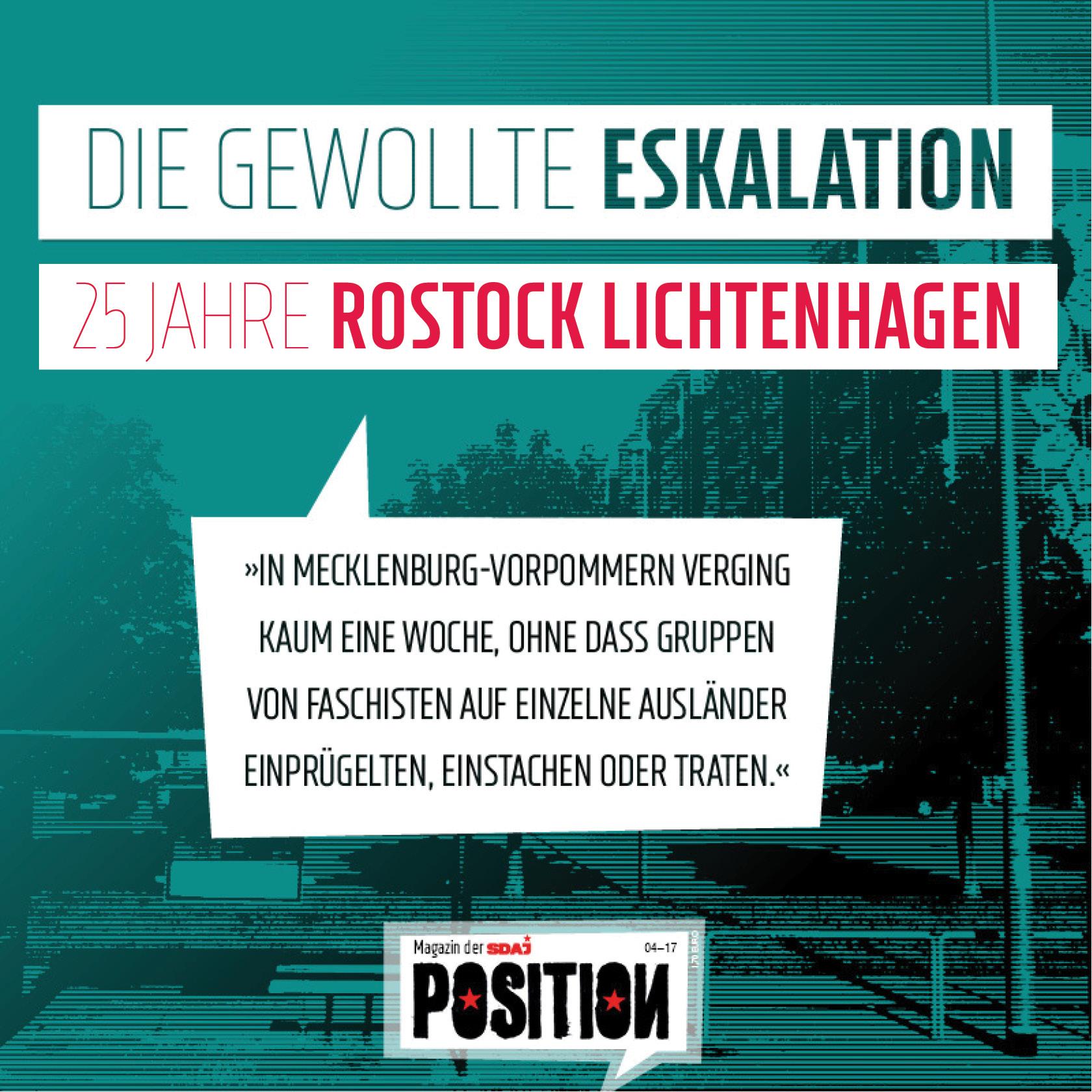 Die gewollte Eskalation –  25 Jahre Rostock-Lichtenhagen