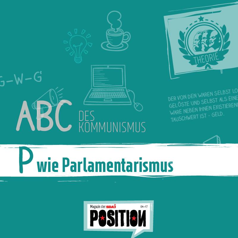 P wie Parlamentarismus