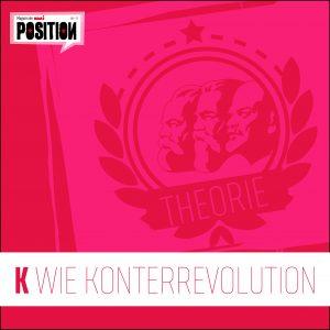 K wie Konterrevolution