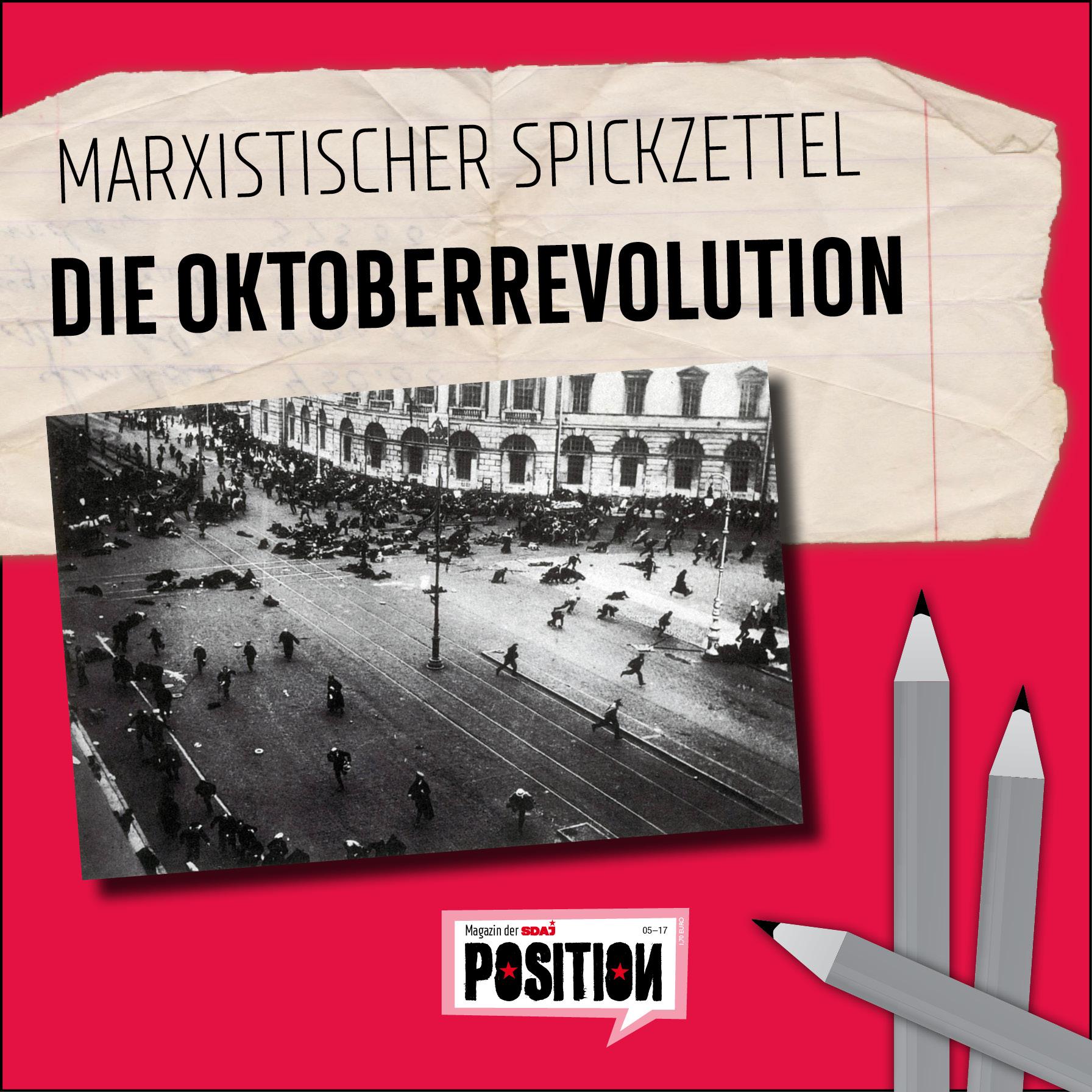 Marxistischer Spickzettel: Die Oktoberrevolution