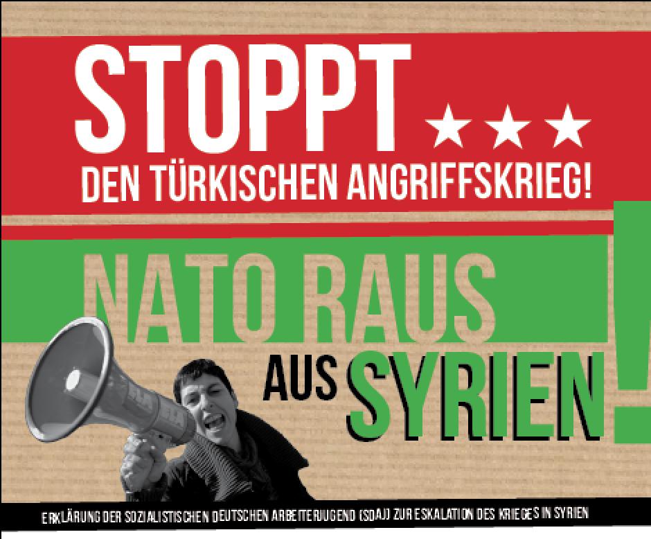 Stoppt den türkischen Angriffskrieg! NATO raus aus Syrien!