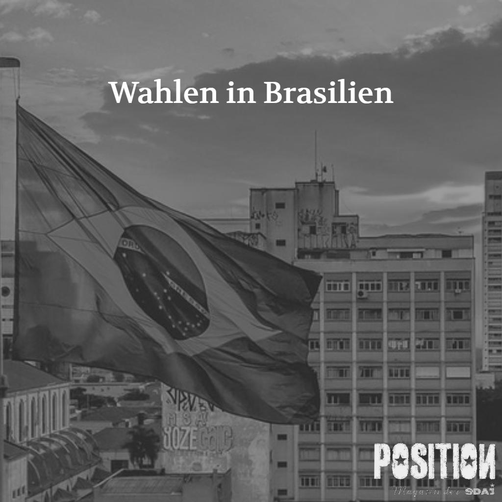 Brasilien und die Regierungen des Kapitals (POSITION #4/18)…