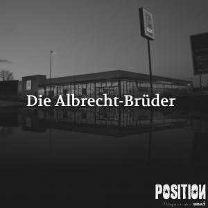 Hinter jedem Vermögen steht ein Verbrechen: Die Albrecht-Brüder (POSITION 4/18) …