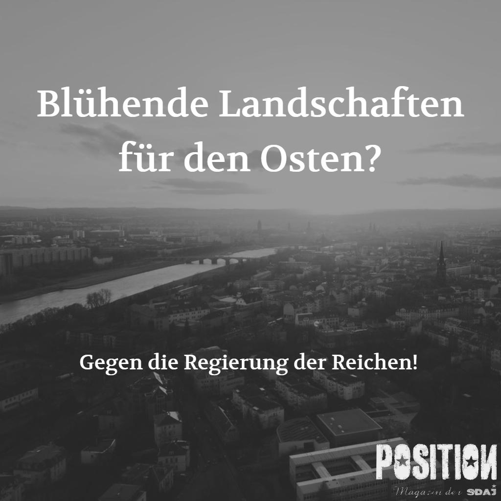 Blühende Landschaften für den Osten? (POSITION4/18)…