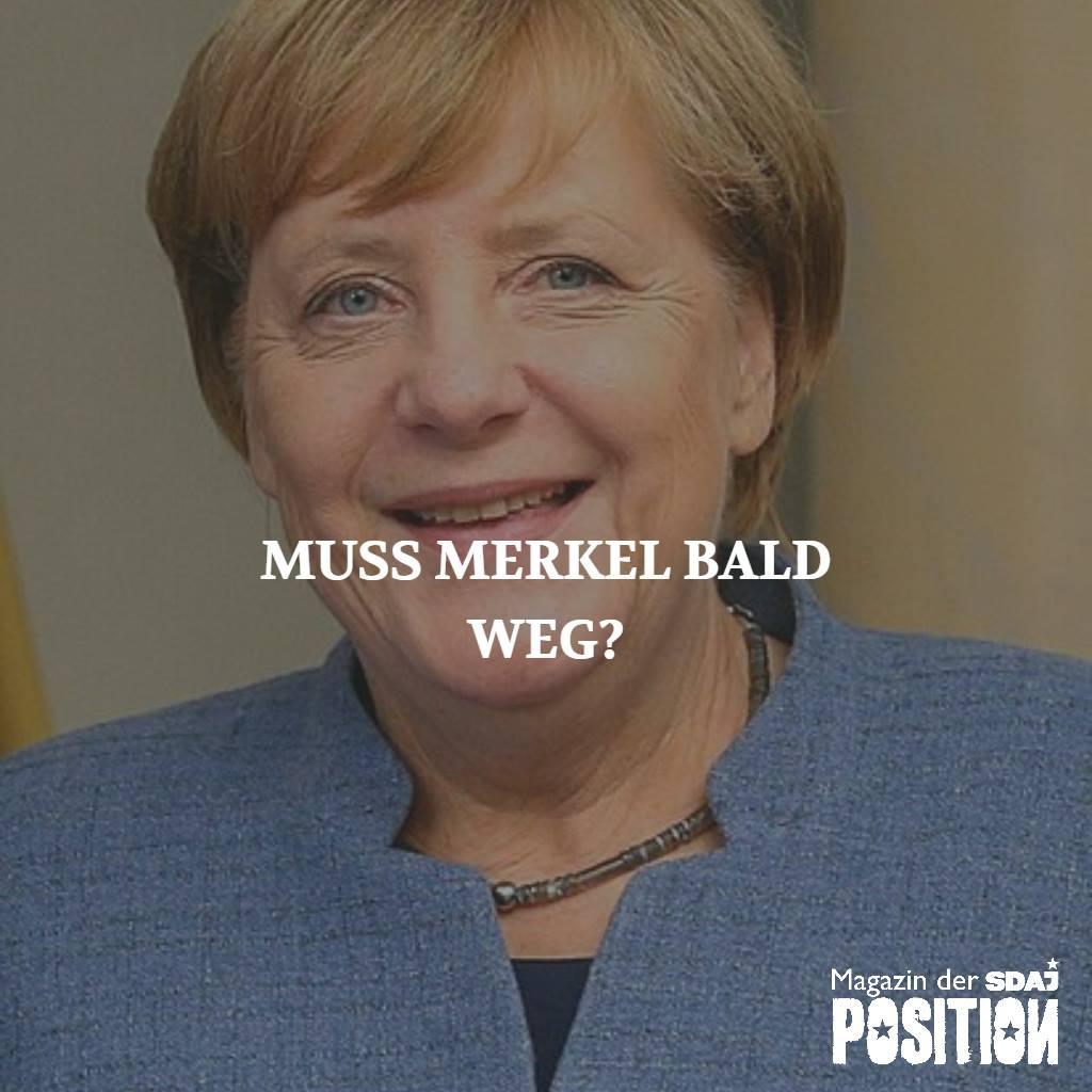 Merkel ist (bald) weg (POSITION #5/18)…