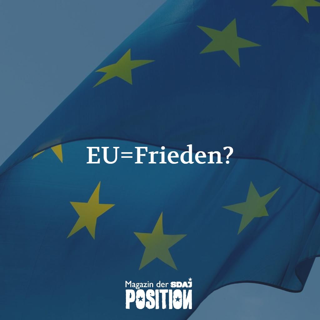 Friedensprojekt EU? (POSITION #01/19)…