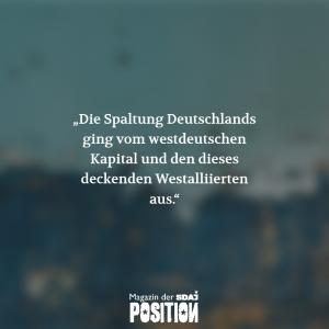 Wer spaltete Deutschland? (POSITION #04/19)