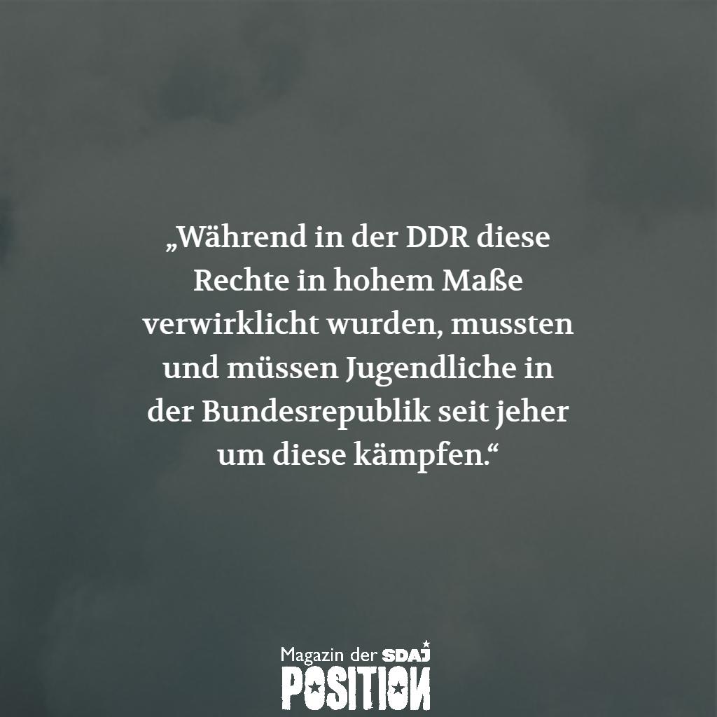 Soziale und demokratische Rechte waren in der DDR gesichert – auch für die Jugend (POSITION #04/19)