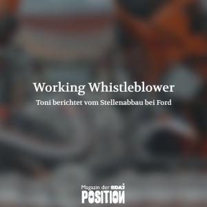 Working Whistleblower (POSITION #04/19)