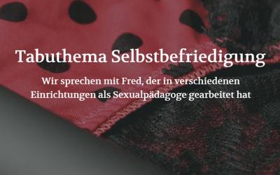 Aufgeklärt: Tabuthema Selbstbefriedigung (POSITION #04/19)