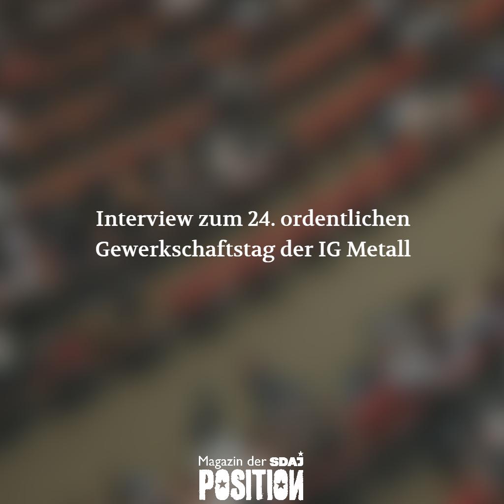 Gewerkschaftstag der IG Metall (POSITION #05/19)