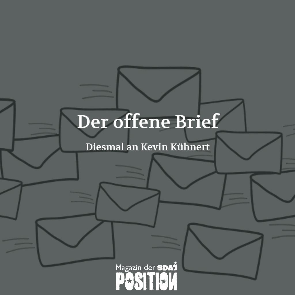Der offene Brief an Kevin Kühnert (POSITION #05/19)