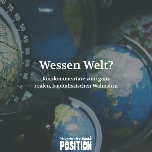 Wessen Welt? (POSITION #05/19)