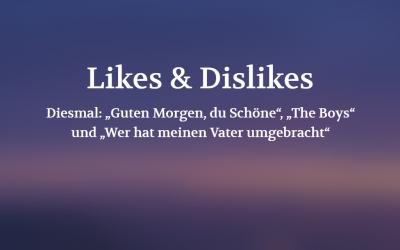 Likes & Dislikes (POSITION #05/19)