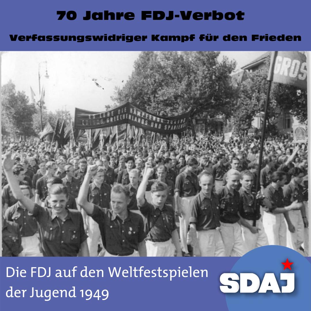 70 Jahre FDJ-Verbot – Verfassungswidriger Kampf für den Frieden
