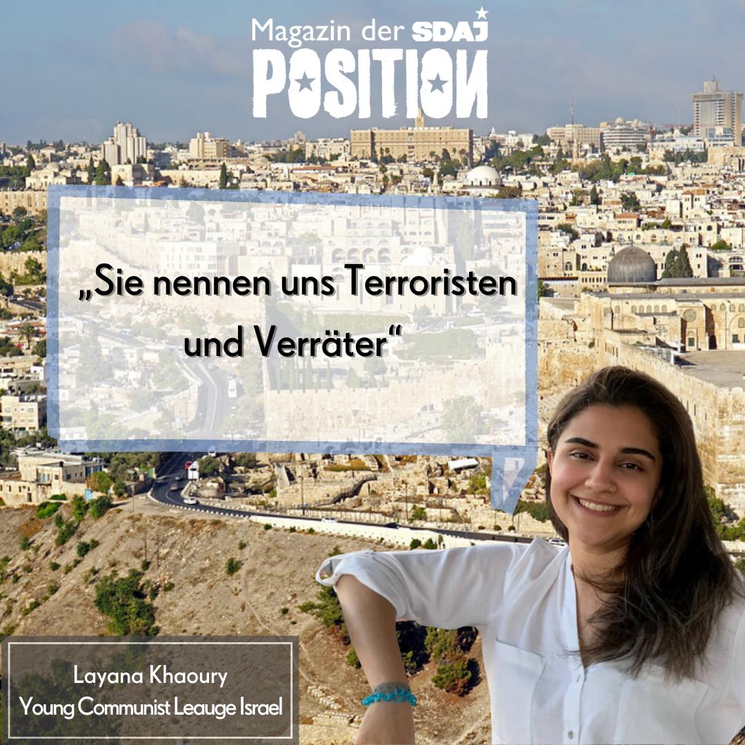 """""""Sie nennen uns Terroristen und Verräter"""" – Interview mit Layana Khaoury (YCLI) zur Eskalation um Palästina"""