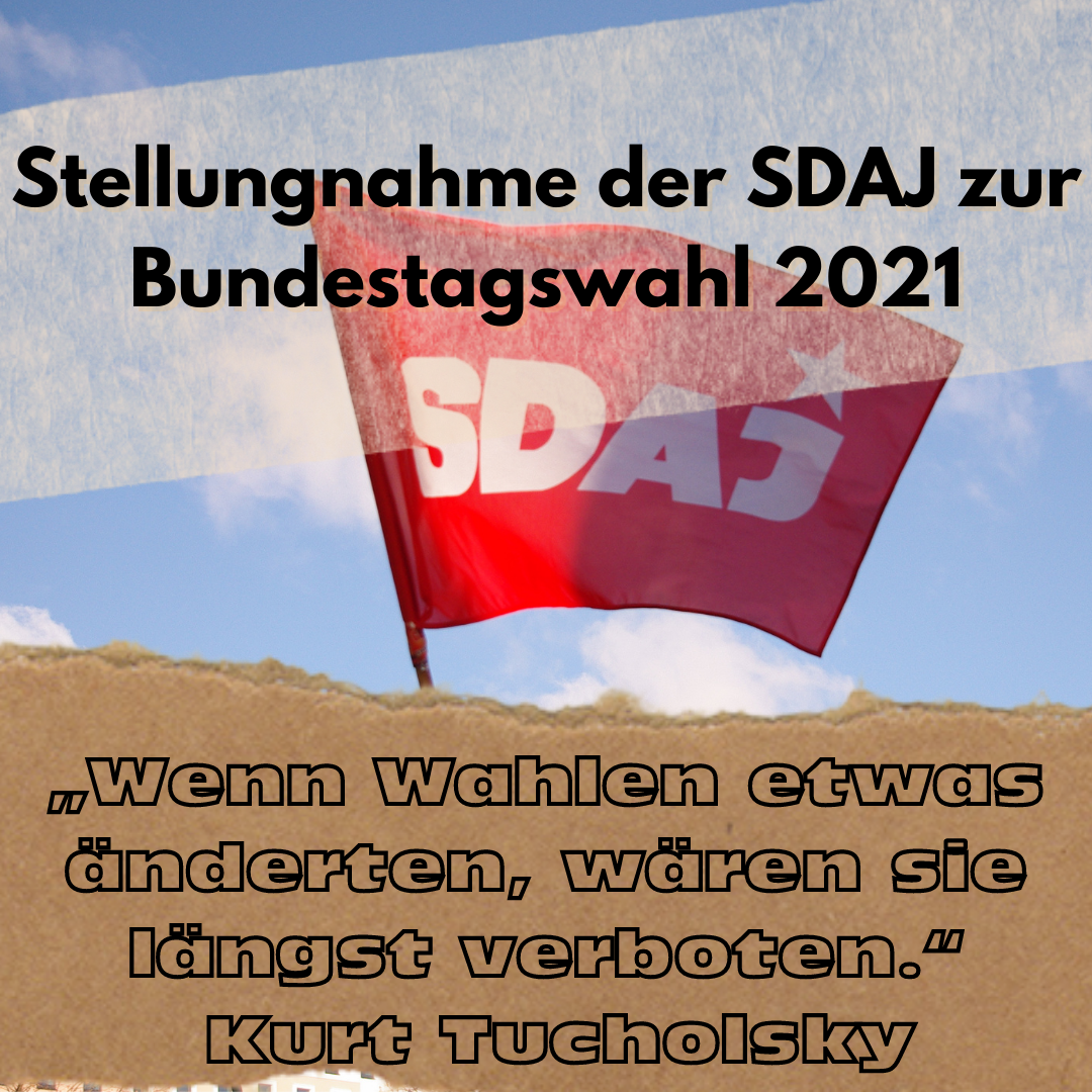 Stellungnahme der SDAJ zur Bundestagswahl