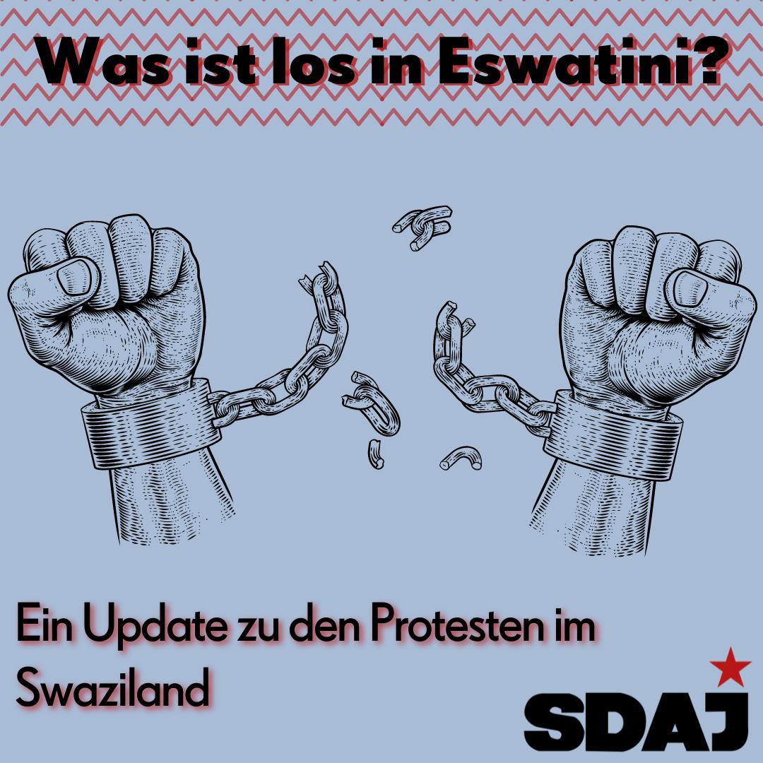 Was ist los in Eswatini? – Zu den Protesten im Swaziland