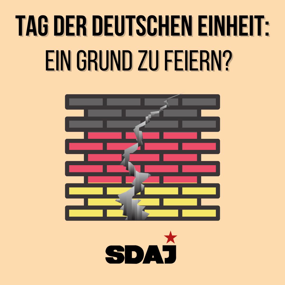 Tag der deutschen Einheit: Ein Grund zu feiern?